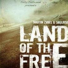 Land Of The Free Zobel & Soulrise Martin Płyta CD)