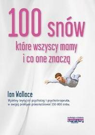 100 snów które wszyscy mamy i co one znaczą - Wallace Ian
