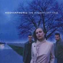The Magnificent Tree CD) Hooverphonic