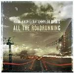 All The Road Running Mark Knopfler Emmylou Harris Płyta CD)