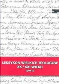 Leksykon wielkich teologów XX/XXI wieku Tom 3 - Więź