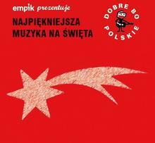 Empik prezentuje: Dobre bo polskie - Najpiękniejsza muzyka na święta