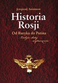 Inicjał Andrzej Palacz Historia Rosji Od Ruryka do Putina - Jewgienij Anisimow