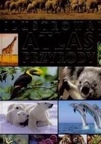 FenixIlustrowany Atlas Przyrody - Fenix