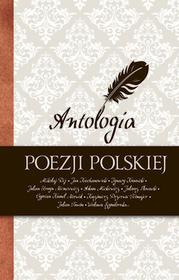 Wisława Szymborska; Adam Mickiewicz; Juliusz Słowa Antologia poezji polskiej