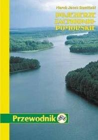 TD Mapy Marek Jacek Rumiński Pojezierze Zachodniopomorskie. Przewodnik