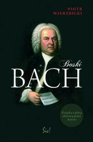 Sic Boski Bach + CD - Piotr Wierzbicki