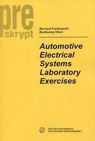 Automotive Electrical Systems Laboratory Exercises Fryśkowski Bernard Okoń Bartłomiej
