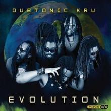 Evolution CD) Dubtonic Kru