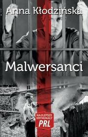 Ciekawe Miejsca Malwersanci Najlepsze kryminały PRL - Kłodzińska Anna
