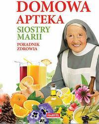 MARTEL Domowa Apteka Siostry Marii - MARIA GORETTI GUZIAK