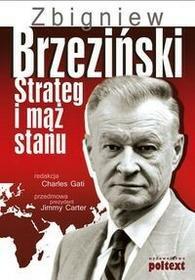 Poltext Zbigniew Brzeziński - Strateg i mąż stanu - Opracowanie zbiorowe