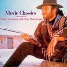 Movie Classics The Music Of Ennio Morricone and Hugo Montenegro Różni Wykonawcy