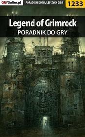 "Legend of Grimrock poradnik do gry Piotr \""MaxiM"" Kulka PDF)"
