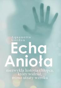 M Wydawnictwo Echa anioła - ANAQUETTA GORDON