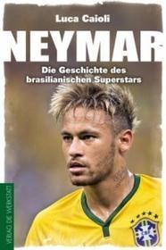 Die Werkstatt Luca Caioli, Olaf Bentkämper - Neymar