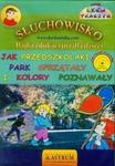 Astrum Jak przedszkolaki park sprzątały i kolory poznawały (audiobook CD) - Lech Tkaczyk