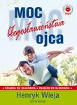 Koinonia Moc błogosławieństwa ojca (audiobook CD) - Henryk Wieja