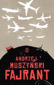 Wydawnictwo Literackie Fajrant - Andrzej Muszyński