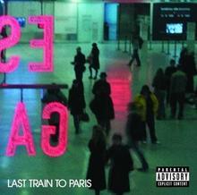 Last Train To Paris CD) Diddy Dirty Money