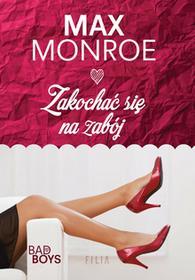 Max Monroe Zakochać się na zabój
