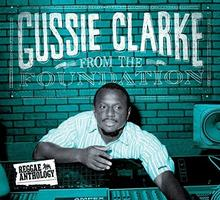 Gussie Clarke From The Foundation 2CD+DVD) Digipack)