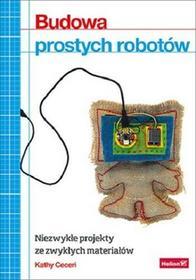 Helion Budowa prostych robotów - Ceceri Kathy