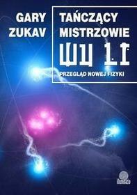 Illuminatio Tańczący mistrzowie Wu Li - Gary Zukav