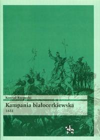 Rzepecki Konrad Kampania białocerkiewska 1651 / wysyłka w 24h