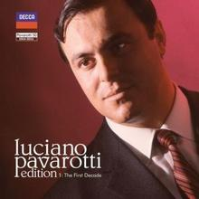 Luciano Pavarotti Edition The First Decade CD) Luciano Pavarotti