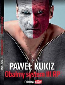 Orle Pióro Obalić system III RP - Paweł Kukiz