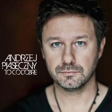 """Andrzej \""""Piasek"""" Piaseczny To co dobre Reedycja)"""