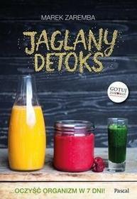 Pascal Jaglany detoks - Marek Zaremba
