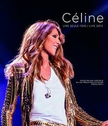 Une Seule Fois Live 2013 CD+Blu-ray) Celine Dion