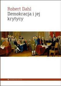 Demokracja i jej krytycy - Dahl Robert A.