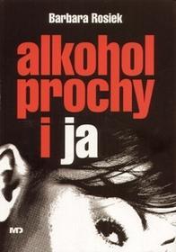 Mawit Druk Barbara Rosiek Alkohol prochy i ja