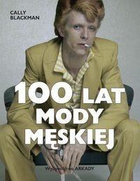 Arkady Cally Blackman 100 lat mody męskiej