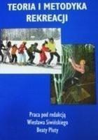 Teoria i metodyka rekreacji Wiesław Siwiński