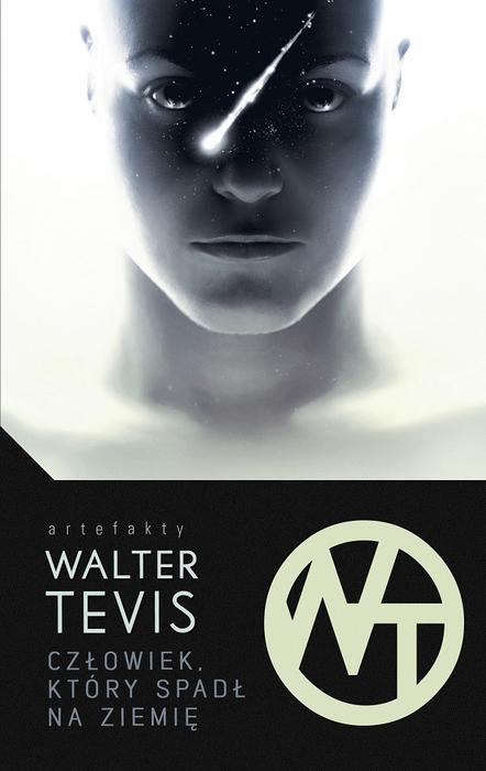 MAG Człowiek, który spadł na ziemię - WALTER TEVIS