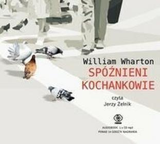Spóźnieni kochankowie audiobook CD) William Wharton