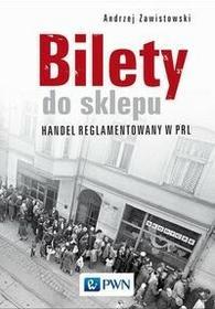 Bilety do sklepu Handel reglamentowany w PRL Andrzej Zawistowski
