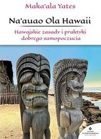 Studio Astropsychologii Naauao Ola Hawaii - Yates Maka'ala