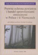 Kolonia Limited Prawna ochrona powietrza i handel uprawnieniami emisyjnymi w Polsce i w Niemczech.