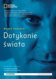 Burda Książki NG Marek Kamiński Dotykanie świata. Audiobook