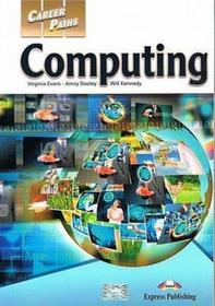 Express Publishing Career Paths. Computing Book 1 - Virginia Evans, Jenny Dooley, Will Kennedy
