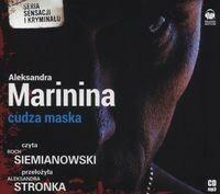 Biblioteka Akustyczna Cudza maska (audiobook CD) - Aleksandra Marinina