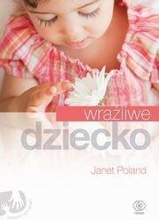 Rebis Wrażliwe dziecko - Poland Janet