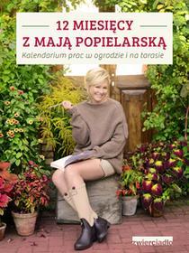 Zwierciadło 12 miesięcy z Mają Popielarską - Maja Popielarska