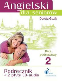Angielski dla seniorów 2. Kurs podstawowy. Podręcznik + 2 CD