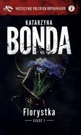 Muza Florystka Część 1 - Katarzyna Bonda
